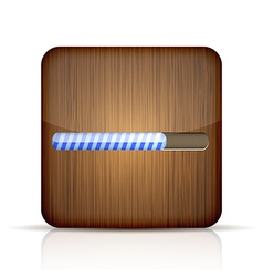 wooden app icon with progress bar on white vector image vector image