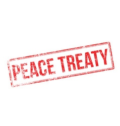 Peace treaty red rubber stamp on white vector