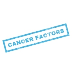 Cancer factors rubber stamp vector