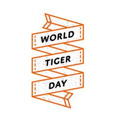 world tiger day greeting emblem vector image vector image