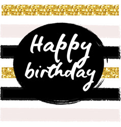 Birthday postcard gold glitter vector