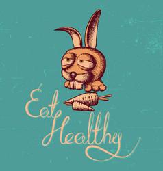 Eat healthy rabbit poster vector