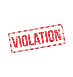 Violation red rubber stamp on white vector
