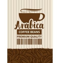 Design label for coffee beans with cup in retro vector