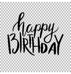 Happy birthday hand draw lettering on vector
