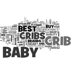 What is the best baby crib to buy text word cloud vector
