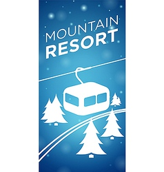 Mountain resort ropeway and spruce on blue vector