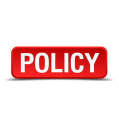 policy red 3d square button isolated on white vector image