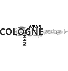 What is the best cologne text word cloud concept vector