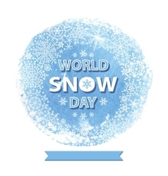 World snow day templatesnowflakes wreath vector