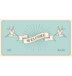 Invitation with word welcome old vintage ribbon vector