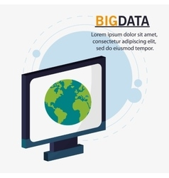 Computer planet and big data design vector