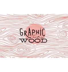 Graphic wood texture vector
