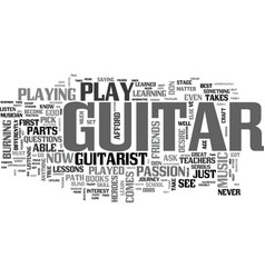 what it takes to be a guitarist text word cloud vector image vector image