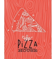 Poster slice pizza wood coral vector