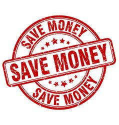 Save money red grunge round vintage rubber stamp vector