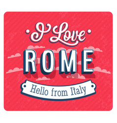 Vintage greeting card from rome vector