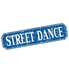 Street dance blue square vintage grunge isolated vector