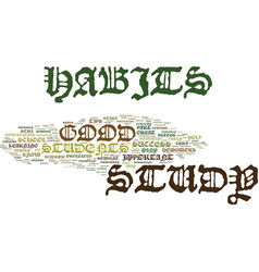 Great study habits text background word cloud vector