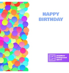 Happy birthday confetti seamless pattern vector