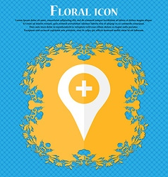 Plus map pointer gps location floral flat design vector
