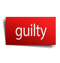 Guilty red square isolated paper sign on white vector