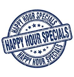 Happy hour specials blue grunge round vintage vector