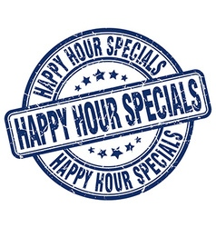 Happy hour specials blue grunge round vintage vector