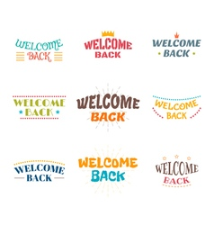 Welcome back set of 9 colored labels stickers vector