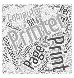 What Computer Printer Characteristics Should Be vector image