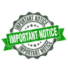 Important notice stamp sign seal vector
