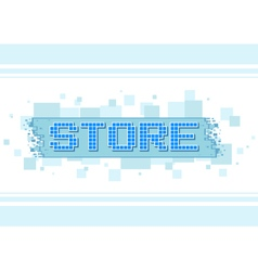 Pixel blue text store button on white background vector