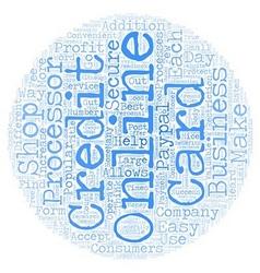 Benefits of online credit card processors text vector