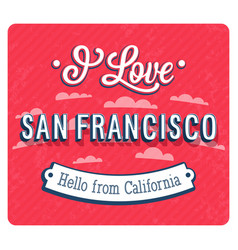 Vintage greeting card from san francisco vector
