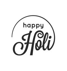 holi vintage lettering happy holi logo on white vector image