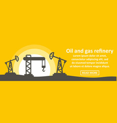 oil and gas refinery banner horizontal concept vector image