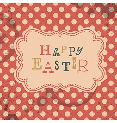 happy easter retro greeting card vector image vector image