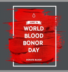 Creative blood donor day motivation information vector