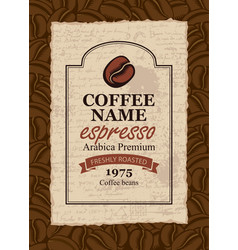 design label for coffee beans in retro style vector image vector image