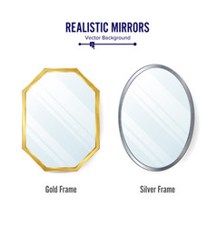 Realistic mirrors set  mirror frames or vector