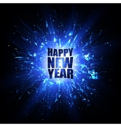 Happy new year card blue explosion vector