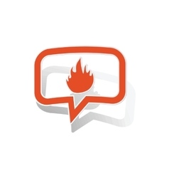 Fire message sticker orange vector
