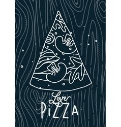 Poster love pizza slice blue vector image