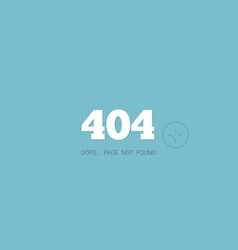 404 error page vector image vector image