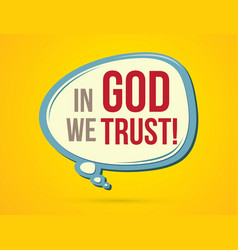 In god we trust text in balloons vector