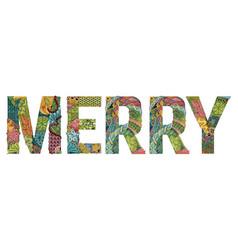 Word merry decorative zentangle object vector