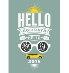 Summer holidays typographical retro poster vector image