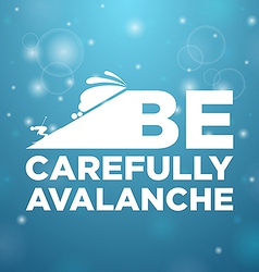 Be carefully avalanche vector