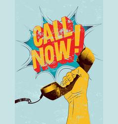 Call now typographic retro grunge poster vector