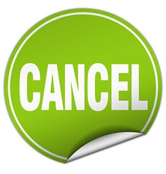 Cancel round green sticker isolated on white vector